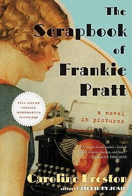 The Scrapbook of Frankie Pratt de Caroline Preston Frankie-pratt1