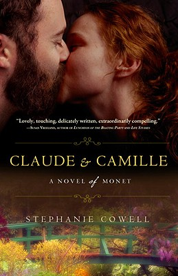 Claude and Camille in paperback by Stephanie Cowell