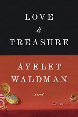 ayelet-waldman-love-and-treasure-2501