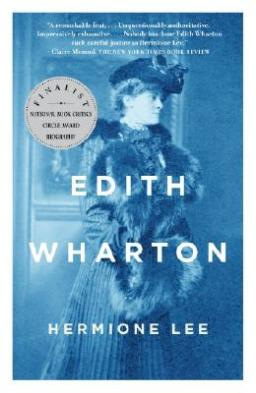Hermione Lee's biography of Edith Wharton