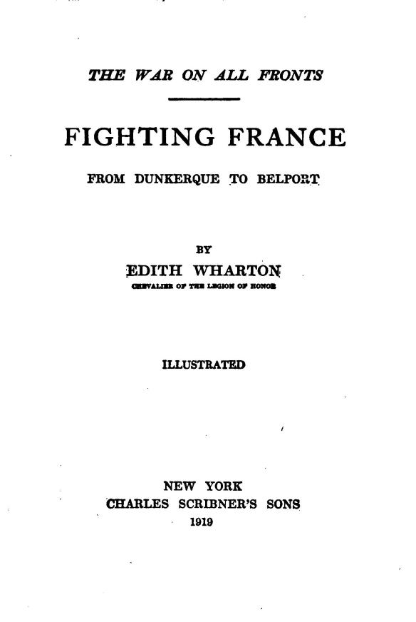 Fighting France: From Dunkerque to Belfort by Edith Wharton is available as a free ebook.