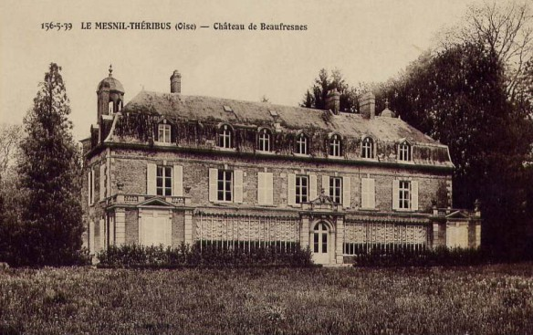 The back of Chateau Beaufresne, then.