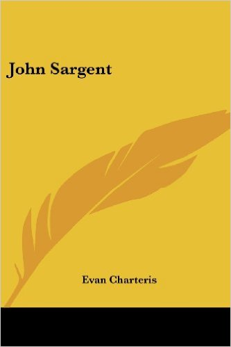 John Sargent by Evan Charteris